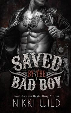 "Saved by the Bad Boy (A Devils Dragons M - Saved by the Bad Boy (A Devils Dragons Motorcycle Club Romance) by Nikki Wild ""Don'...  #Military #NikkiWild"