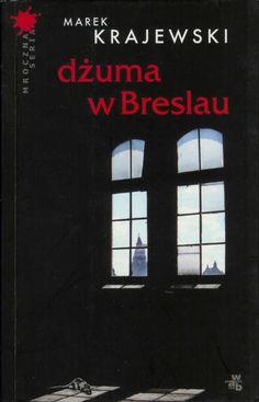 Marek Krajewski - Dżuma w Breslau