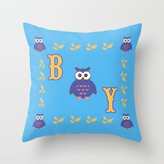 Owl Baby Boy Throw Pillow by Scar Design   #owl #pillow #baby #babyboy #babysroom #babyshower #newborn #gifts #babyowl #discountgifts #discount #save #sales #society6 #giftsforher #babygifts