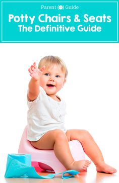 potty training can't be done without a potty seat. Which potty seat is best for your baby? Our expert guide will teach you everything you need to know about potty chairs, seats and even travel potties.