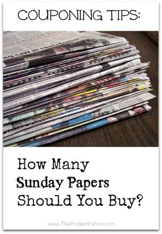 Couponing Tip: How Many Sunday Papers Should You Buy?
