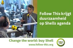Follow This krijgt duurzaamheid op Shells agenda - Follow this