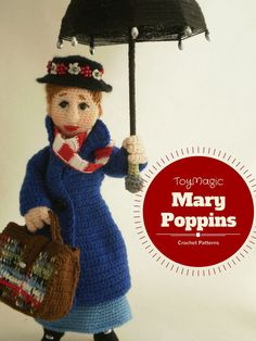 Hey, I found this really awesome Etsy listing at https://www.etsy.com/au/listing/241458725/mary-poppins-crochet-pattern-toymagic