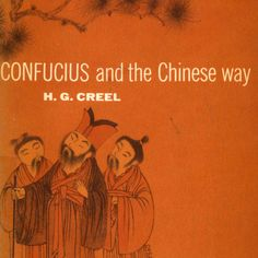 """We unearthed this title book while organizing new (used) books going into the Chinese philosophy, literature and religion section of the Core library. Pretty charming cover art, no? From """"Confucius and the Chinese Way"""" by H.G. Creel,  1949."""