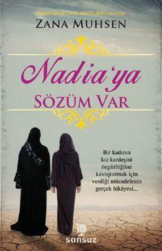 Nadia'ya Sözüm Var Zana Muhsen tarafından kaleme alınmış ve gerçek yaşanmış bir hayat hikayesini anlatıyor. Zana ve Nadia iki kız kar... Thing 1, Book Lists, Book Worms, My Books, Literature, Wattpad, Film, Movie Posters, Movies