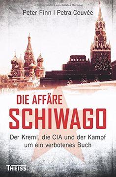 Die Affäre Schiwago: Der Kreml, die CIA und der Kampf um ein verbotenes Buch von Petra Couvée http://www.amazon.de/dp/3806232636/ref=cm_sw_r_pi_dp_mev4wb1A8329B