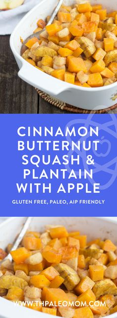 Cinnamon Butternut Squash and Plantain with Apple | The Paleo Mom