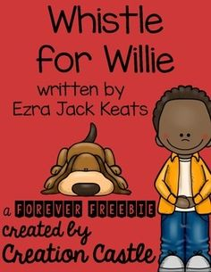 These free printables accompany the book Whistle for Willie by Ezra Jack Keats. Education And Literacy, Preschool Literacy, Preschool Books, Kindergarten Reading, Reading Strategies, Reading Activities, Reading Skills, Whistle For Willie, Ezra Jack Keats