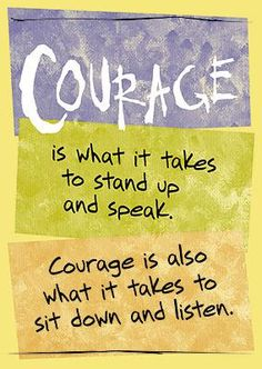 Courage is what it takes to... Poster
