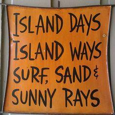 Island quote! …