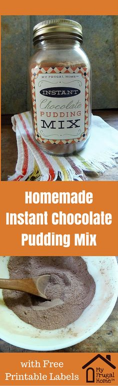 No-Cook Instant Chocolate Pudding Mix Recipe -- use this instead of those store-bought boxes of instant chocolate pudding mix.