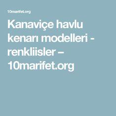Kanaviçe havlu kenarı modelleri - renkliisler – 10marifet.org