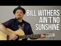 How To Play Bill Withers - Ain't No Sunshine - YouTube