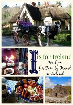 I is for Ireland. 26 tips for family travel in Ireland. Ireland vacation tips from A to Z.
