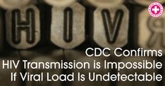 HIV interventions are working well to reduce the viral loads of infected people to undetectable levels. With such levels, the HIV+ person can't spread the virus Hiv Prevention, Picture Blog