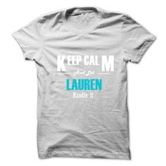 Keep Calm and Let LAUREN Handle It #hoodie #fashion