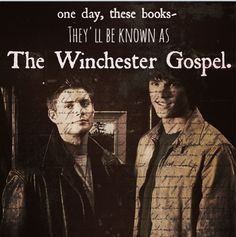 The Winchester Gospel <3 #Supernatural **To some of we they are all ready known as The Winchester Gospel.  Jenni**