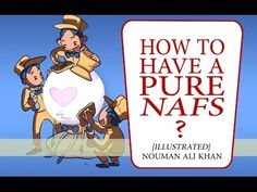 How to Have a Pure Nafs? | illustrated - YouTube