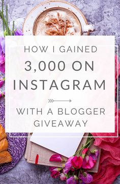Here's how I gained 3,000 Instagram followers in a blogger Instagram giveaway.  Instagram giveaway ideas, Instagram giveaway how to,  Instagram giveaway posts,  Instagram giveaway ideas pictures, instagram influencr