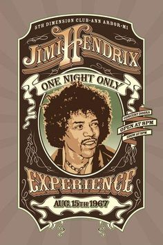 Jimi Hendrix posters: Jimi Hendrix poster reproducing a gig poster fo a gig at the Dimension Club on August Central to this Hendrix poster is a picture of Jimi. The Jimi Hendrix Experience - One Night Only. Musikfestival Poster, Poster Retro, Rock Posters, Band Posters, Vintage Concert Posters, Vintage Posters, Illustration Photo, Illustrations, Affiche Jimi Hendrix