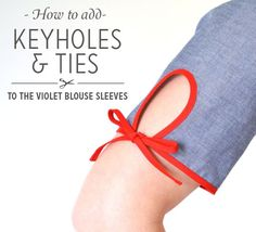 Tutorial: Add a keyhole and ties to the Violet blouse sleeves