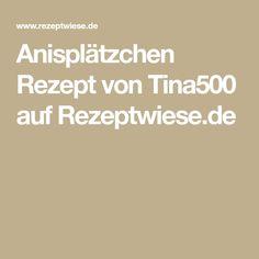 Anisplätzchen Rezept von Tina500 auf Rezeptwiese.de