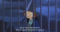 """""""It is a very rare person who is taken for what he truly is."""" - Schmendrick, The Last Unicorn"""