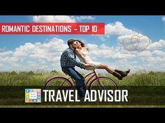 Top 10 Romantic Destinations in the World   HD