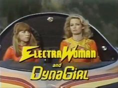Electro Woman And Dyna Girl 1976-1977 Deidre Hall, Judy Strangis, Norman Aldin, Marvin Miller