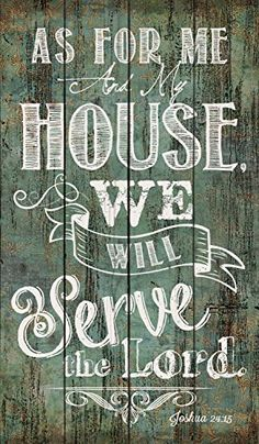 My House will Serve the Lord Distressed Teal Green Design... https://www.amazon.com/dp/B01CKKAVX8/ref=cm_sw_r_pi_dp_x_082Fyb6M0BZRB