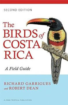 EBook The Birds of Costa Rica, A Field Guide (Zona Tropical Publications), Author : Richard Garrigues and Robert Dean New Books, Good Books, Kevin Cook, Free Epub Books, Cocos Island, Bird Book, Most Popular Books, Field Guide, Free Reading