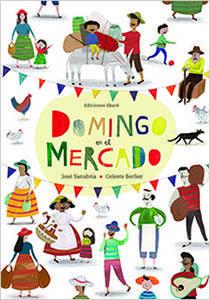 Domingo en el mercado : histoire en espagnol pour les enfants dès 4 ans.