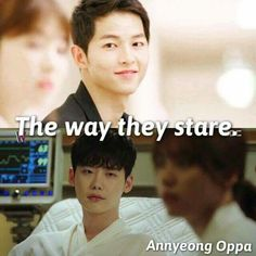 It's just the way their eyes longingly stare at their girl that makes a man truly worth it. Korean Drama Funny, Korean Drama Quotes, Jung Suk, Lee Jong Suk, Song Joon Ki, Descendents Of The Sun, W Two Worlds, Drama Fever, Kdrama Memes