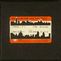 "Please Mind The Gap: Liverpool To London Euston      Cut Out Train tickets on canvas    2011   5""x 4""  Sold"