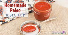 Easy Homemade Ketchup (Paleo, Whole30, No Sweetener Added) - Holistically Engineered