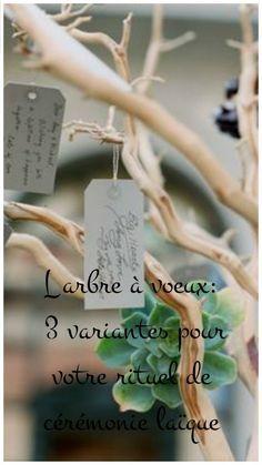 l'arbre à voeux: 3 variantes pour votre cérémonie d'engagement