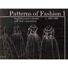 """""""Patterns of Fashion, 1660-1860"""""""