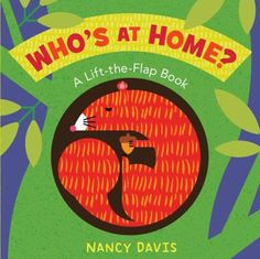 Invites young readers to guess which animal lives in each forest home, then lift the flap to confirm their guess.