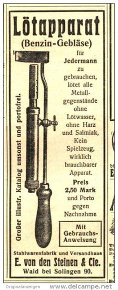 Original-Werbung/Anzeige 1912 - LÖTAPPARAT ( BENZIN-GEBLÄSE) / VON DEN STEINEN WALD-SOLINGEN - ca. 45 x 130 mm