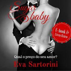 Primeiro romance erótico da série Sugar baby - até 14/06, baixe ebook gratuito na Amazon.