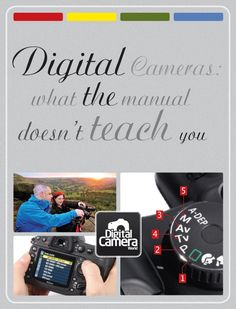 Digital cameras: what the manual doesn't teach you  #infographic #photography