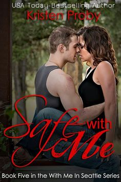 Safe With Me (With Me Series #5) by Kristen Proby