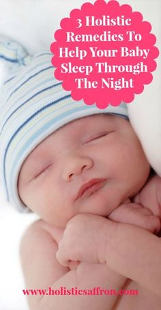 3 Holistic Remedies To Help Your Child sleep Through The Night
