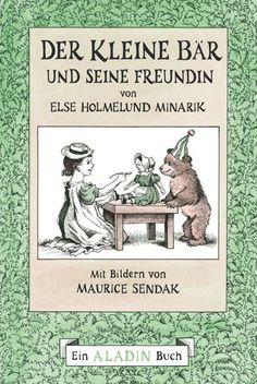 Maurice Sendak, Else Holmelund Minarik: Der Kleine Bär und seine Freundin, Aladin Verl.