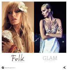 Uma Mulher, Dois Estilos! Folk e Glam, você vai se apaixonar!