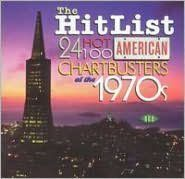Hit List: 24 Hot 100 American Chartbusters of the 1970s