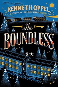 The Boundless by Kenneth Oppel #HeathersPick #SummerReading #CanLit