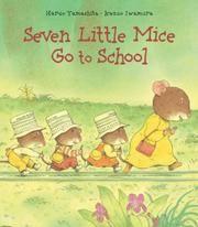 Seven Little Mice Go to School, by Haruo Yamashita