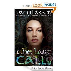 Amazon.com: The Last Call (The Hayle Coven Novels: Book Twenty) eBook: Patti Larsen, Annetta Ribken, Jennifer Wingard, Valerie Bellamy: Kindle Store