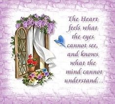 The heart feels what the eyes cannot see. love positive quotes quote heart inspirational quotes faith believe understand All Quotes, Heart Quotes, Jokes Quotes, Sign Quotes, Bible Quotes, Encouraging Quotes About Life, Encouragement Quotes, Hurt Heart, Love Heart